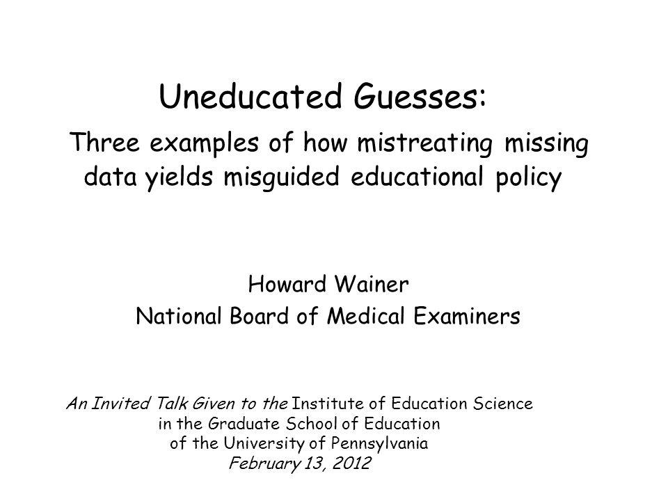 Howard Wainer National Board of Medical Examiners
