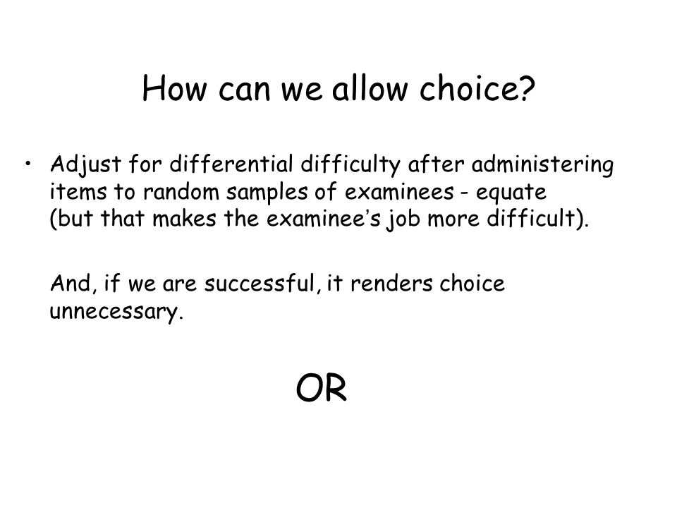OR How can we allow choice