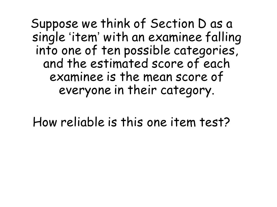 How reliable is this one item test