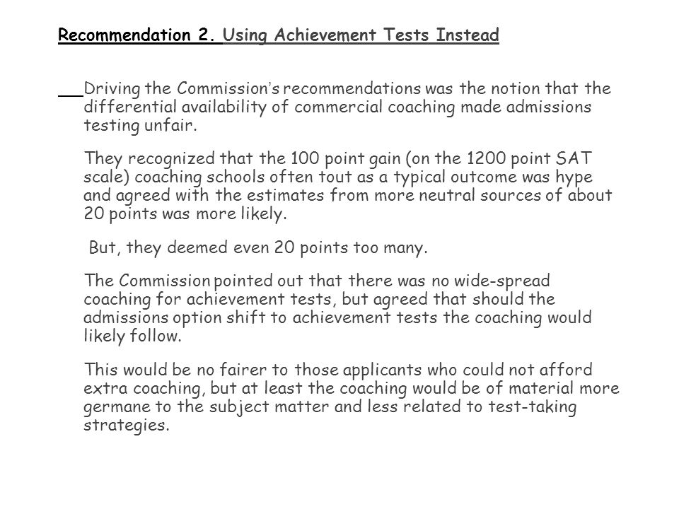 Recommendation 2. Using Achievement Tests Instead