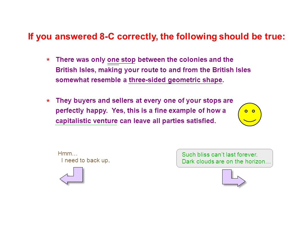 If you answered 8-C correctly, the following should be true: