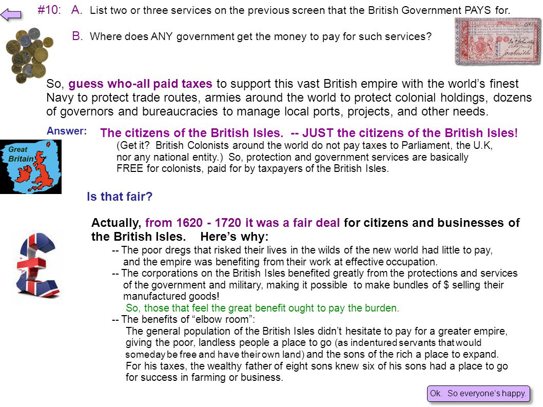 #10: A. List two or three services on the previous screen that the British Government PAYS for.