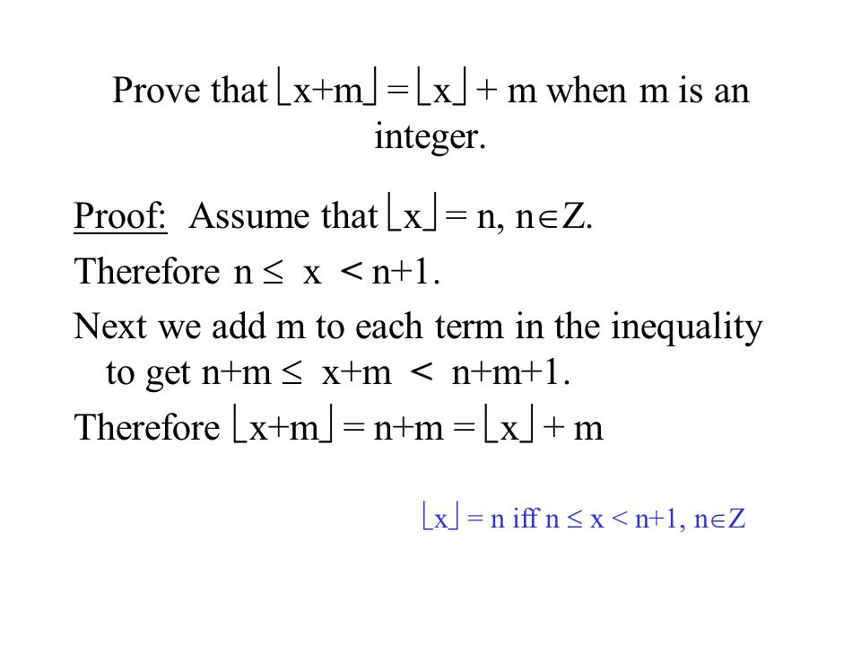 Prove that x+m = x + m when m is an integer.