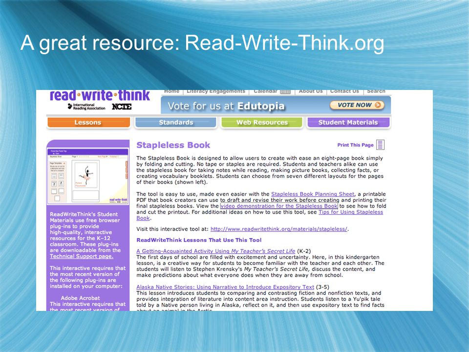 A great resource: Read-Write-Think.org