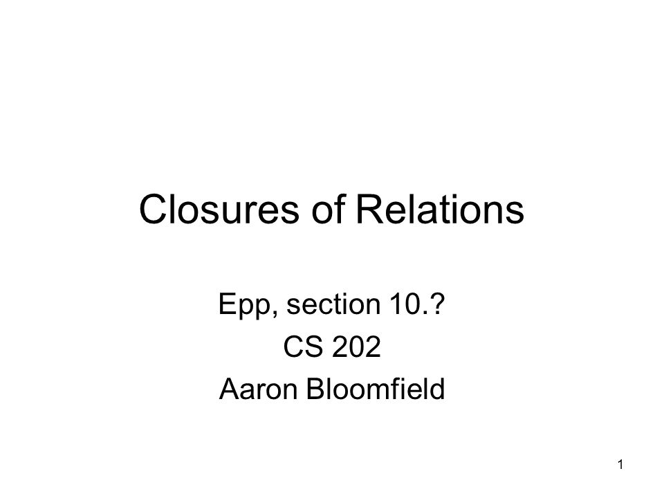 Epp, section 10. CS 202 Aaron Bloomfield