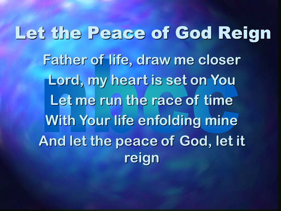 Let the Peace of God Reign