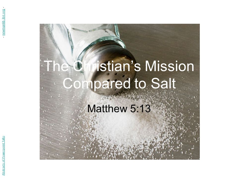 The Christian's Mission Compared to Salt