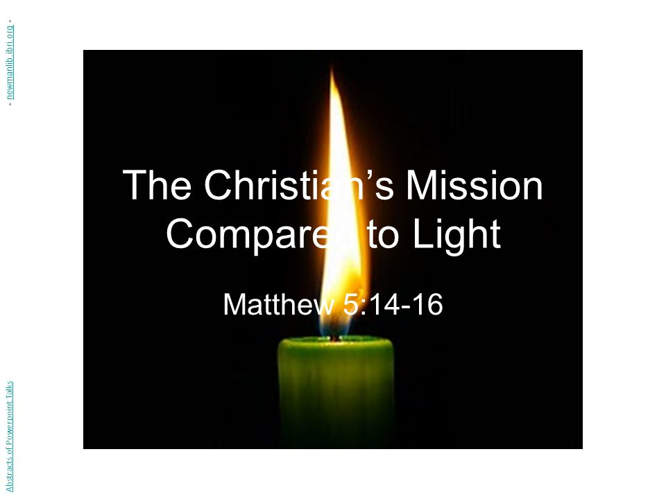 The Christian's Mission Compared to Light