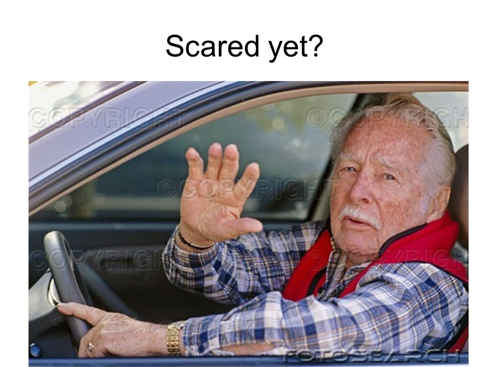 Scared yet