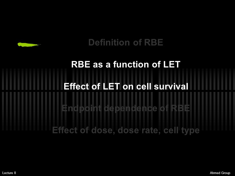 Effect of LET on cell survival Endpoint dependence of RBE