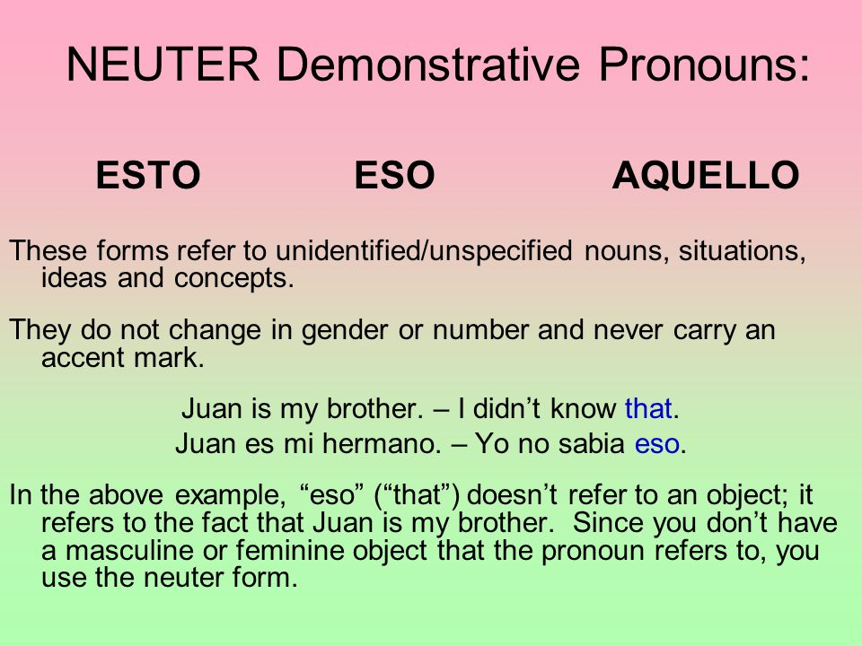 NEUTER Demonstrative Pronouns:
