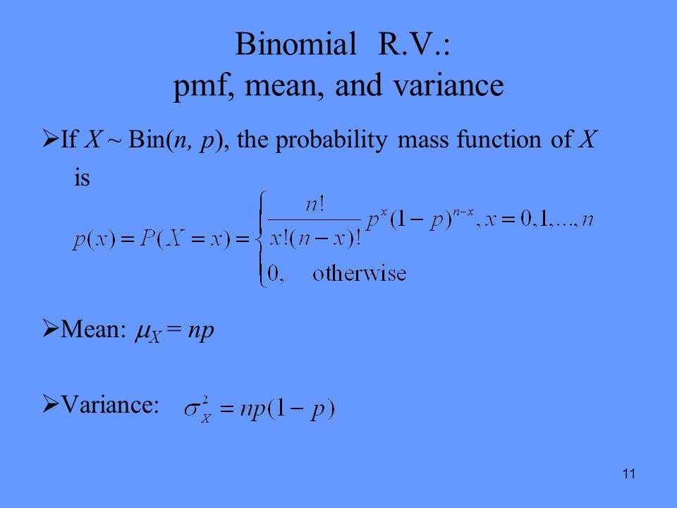 Binomial R.V.: pmf, mean, and variance