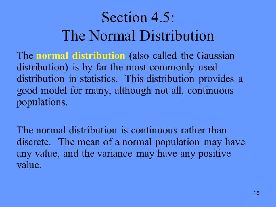 Section 4.5: The Normal Distribution