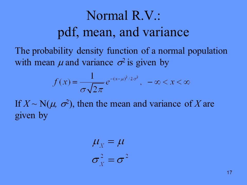 Normal R.V.: pdf, mean, and variance