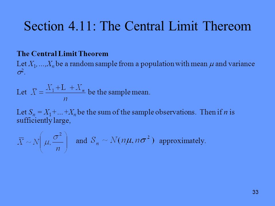 Section 4.11: The Central Limit Thereom
