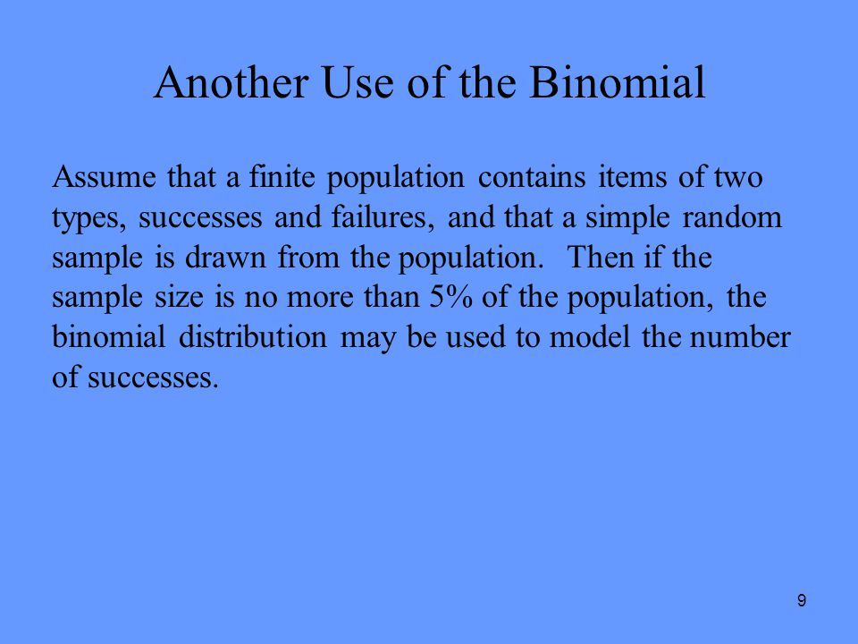 Another Use of the Binomial