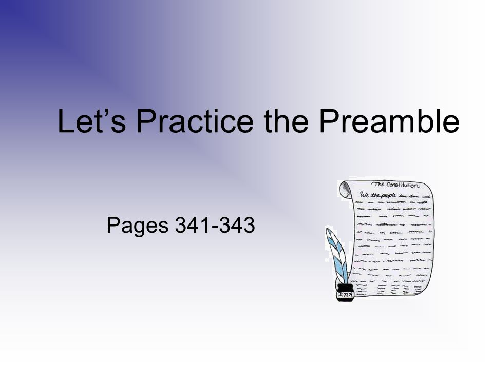 Let's Practice the Preamble