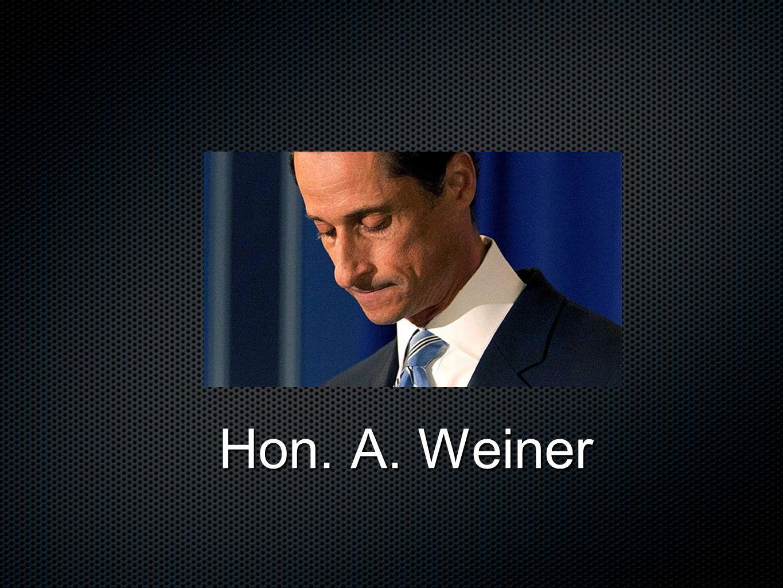 Hon. A. Weiner