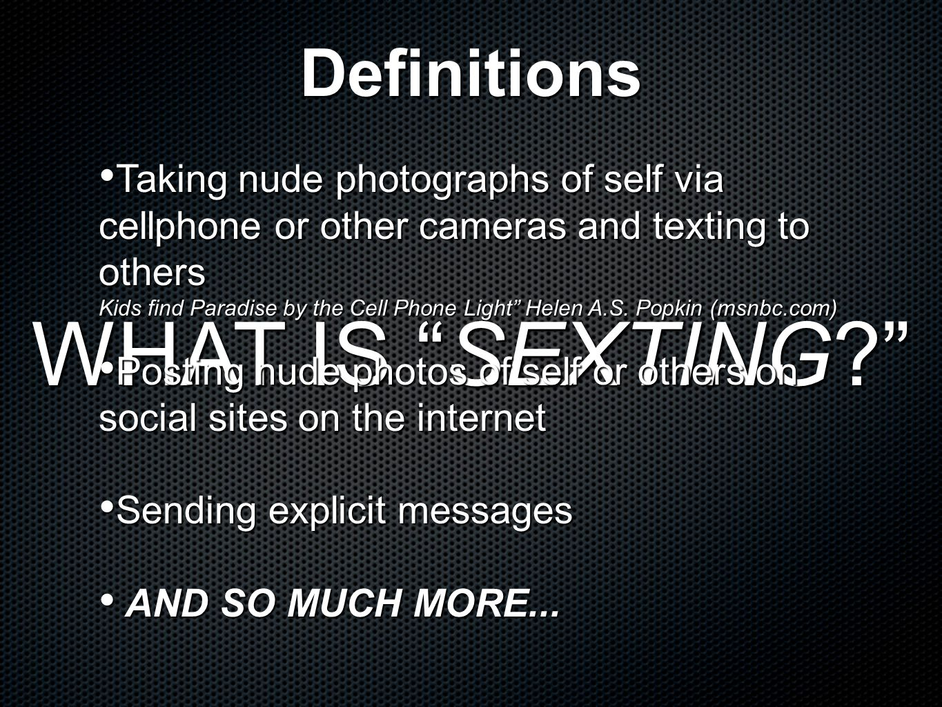 WHAT IS SEXTING Definitions