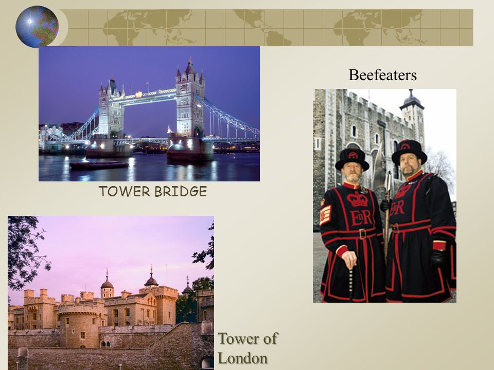 Beefeaters TOWER BRIDGE Tower of London