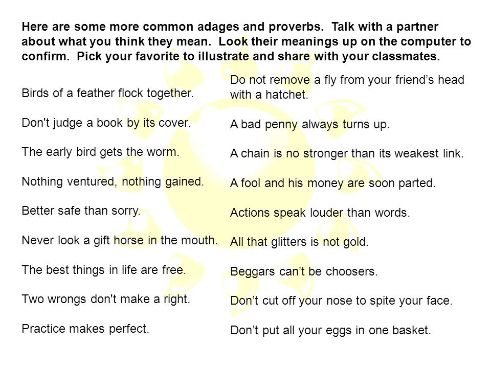 Here are some more common adages and proverbs