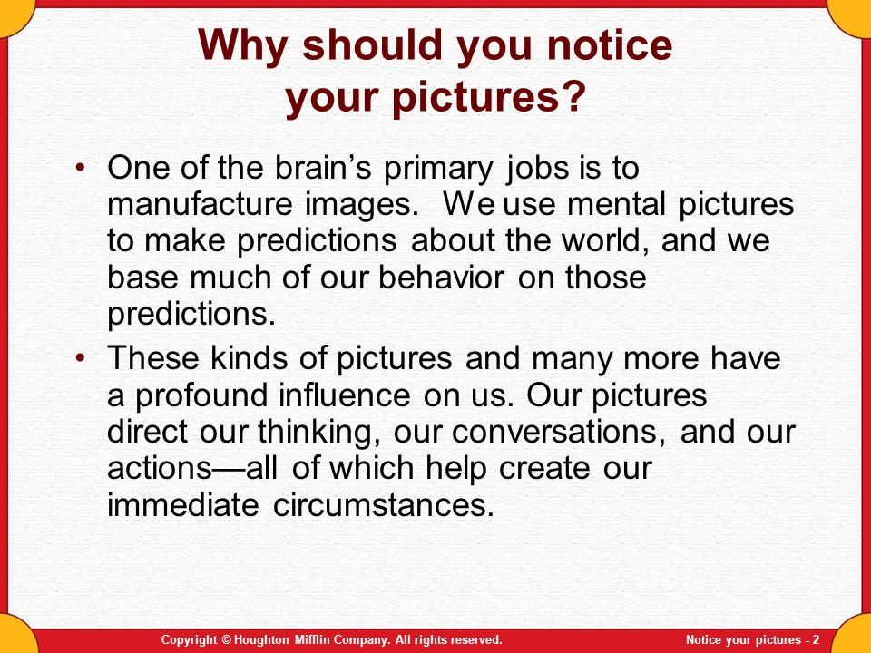Why should you notice your pictures