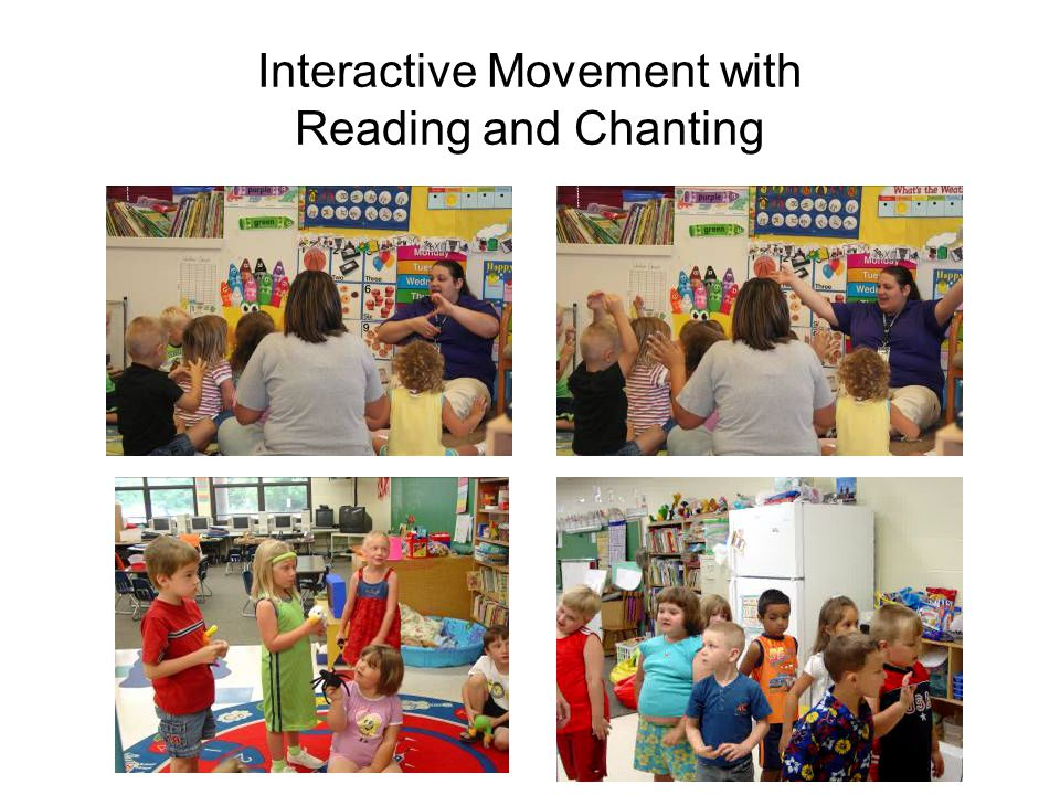 Interactive Movement with Reading and Chanting