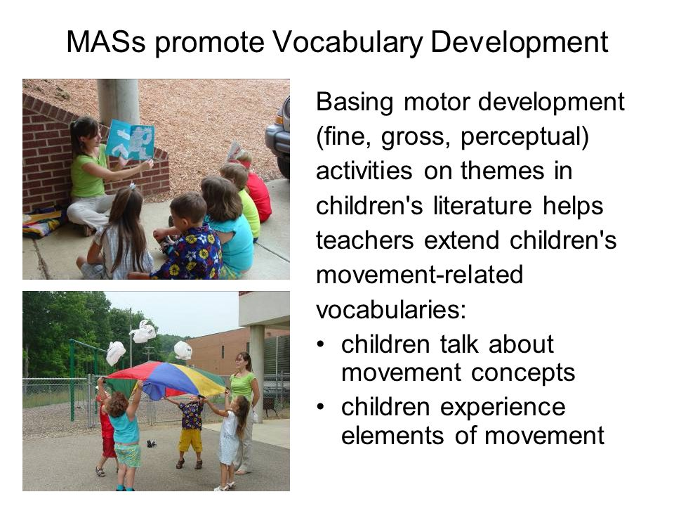 MASs promote Vocabulary Development