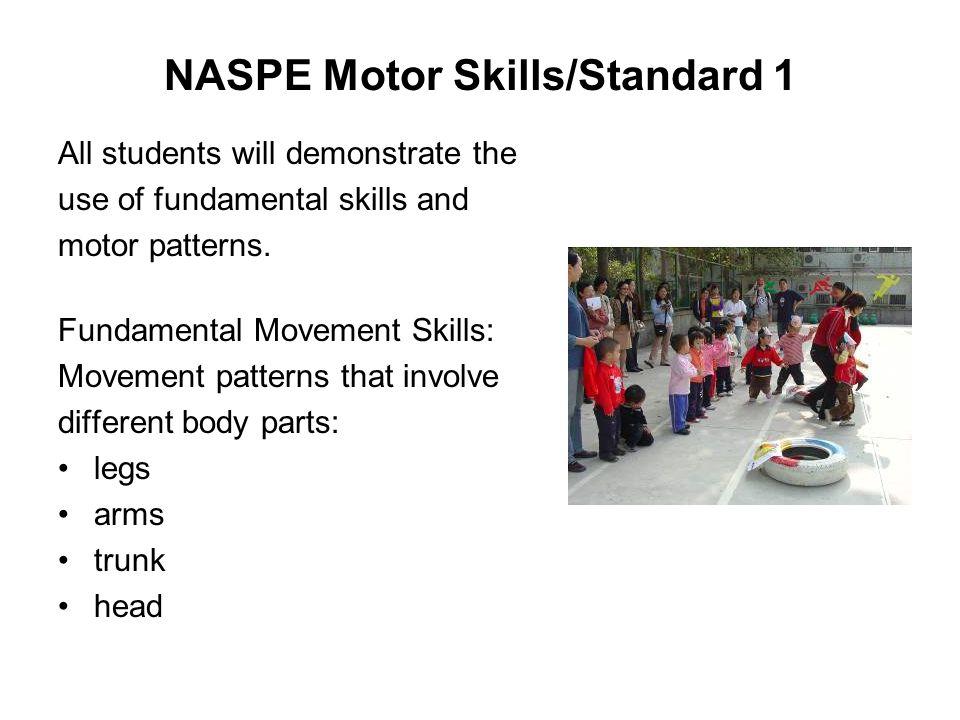 NASPE Motor Skills/Standard 1