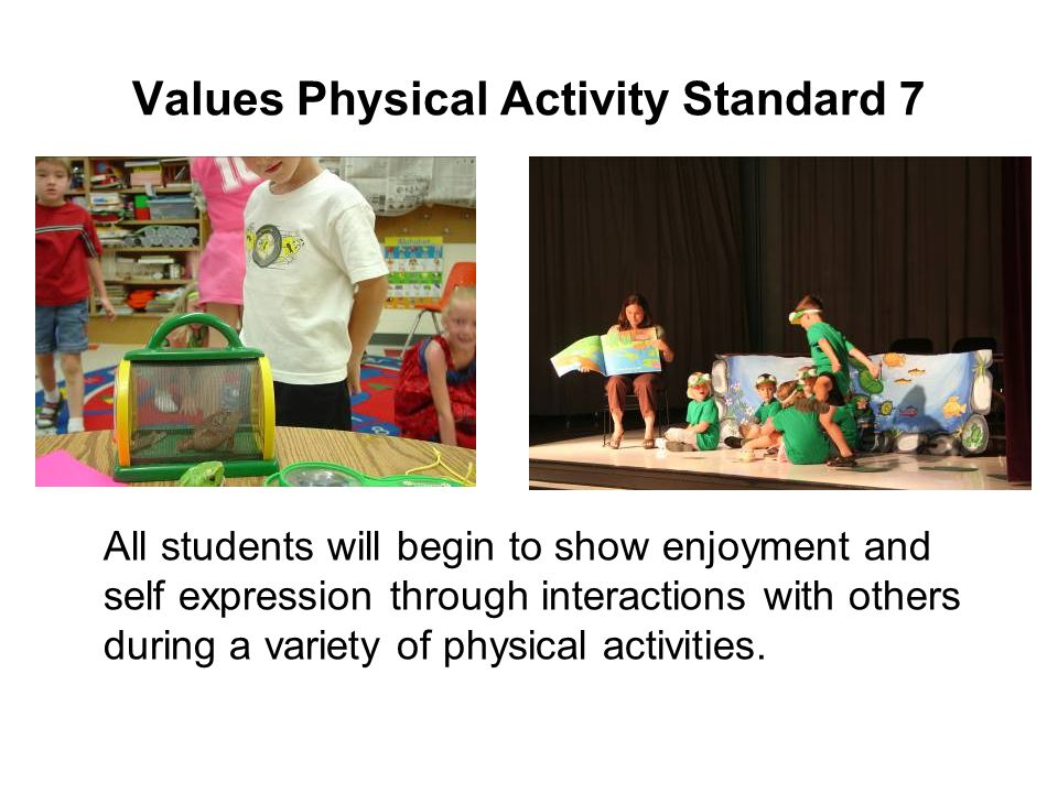 Values Physical Activity Standard 7