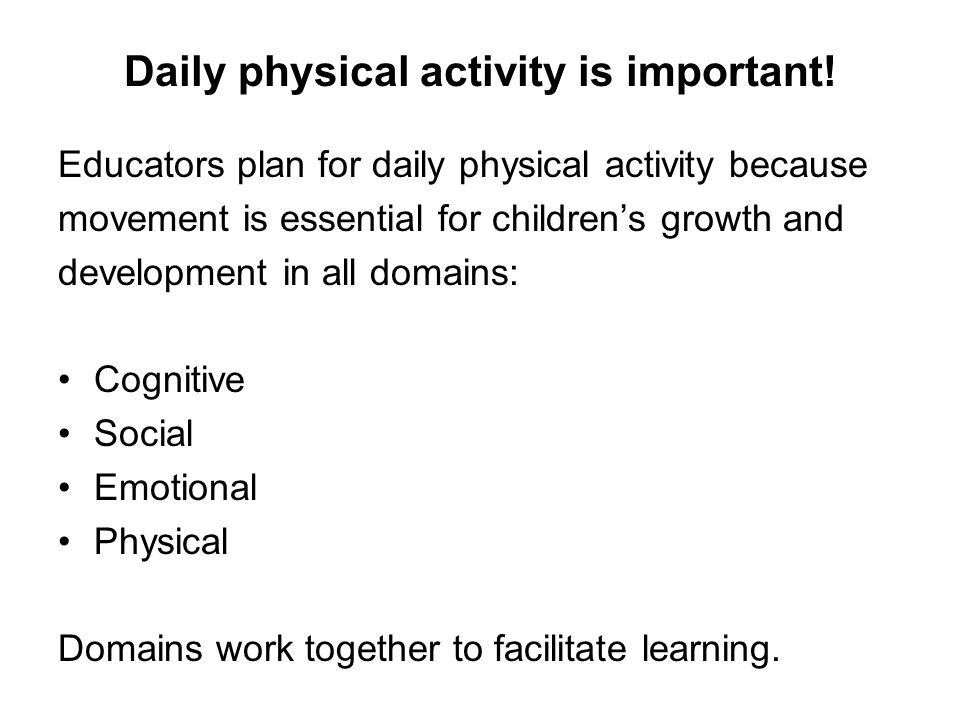 Daily physical activity is important!