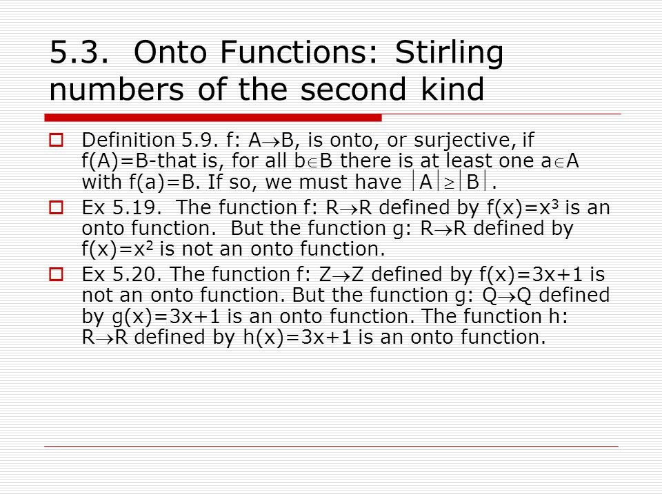 5.3. Onto Functions: Stirling numbers of the second kind