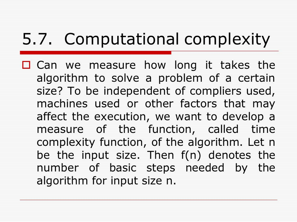 5.7. Computational complexity