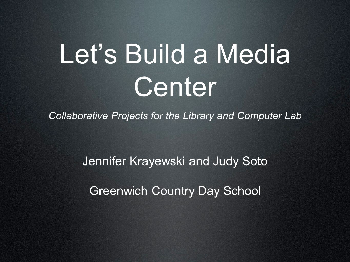 Let's Build a Media Center