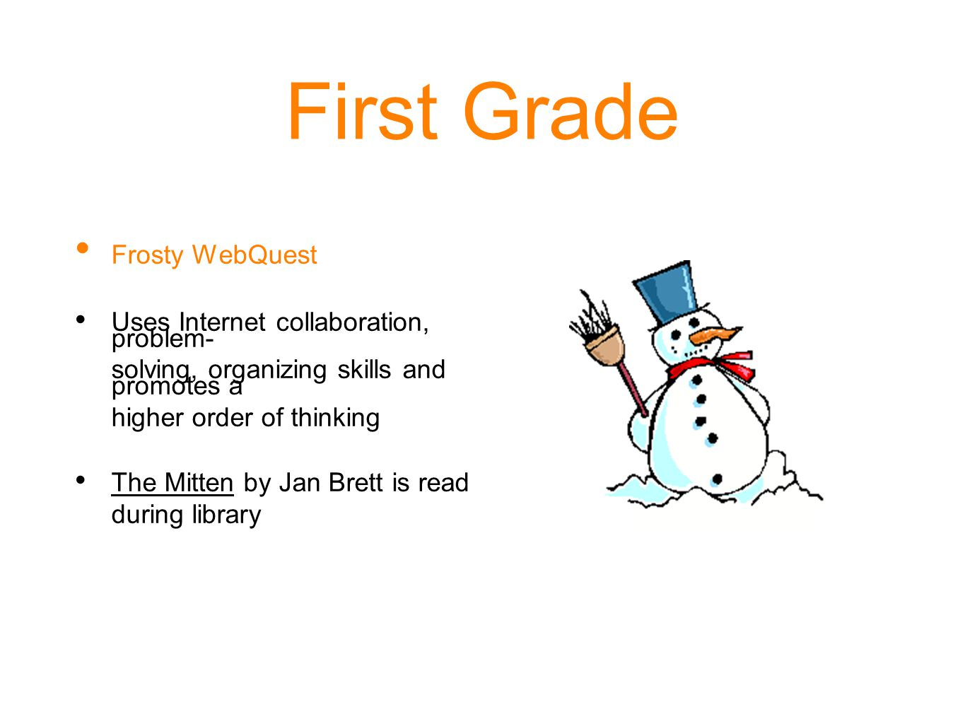 First Grade Frosty WebQuest
