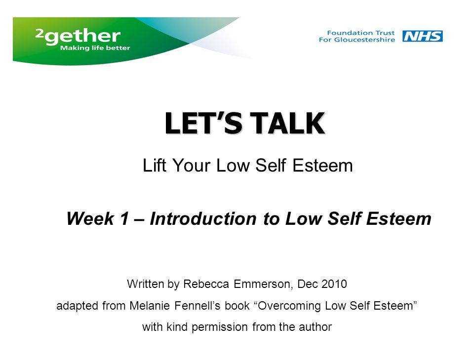 Lift Your Low Self Esteem Week 1 – Introduction to Low Self Esteem
