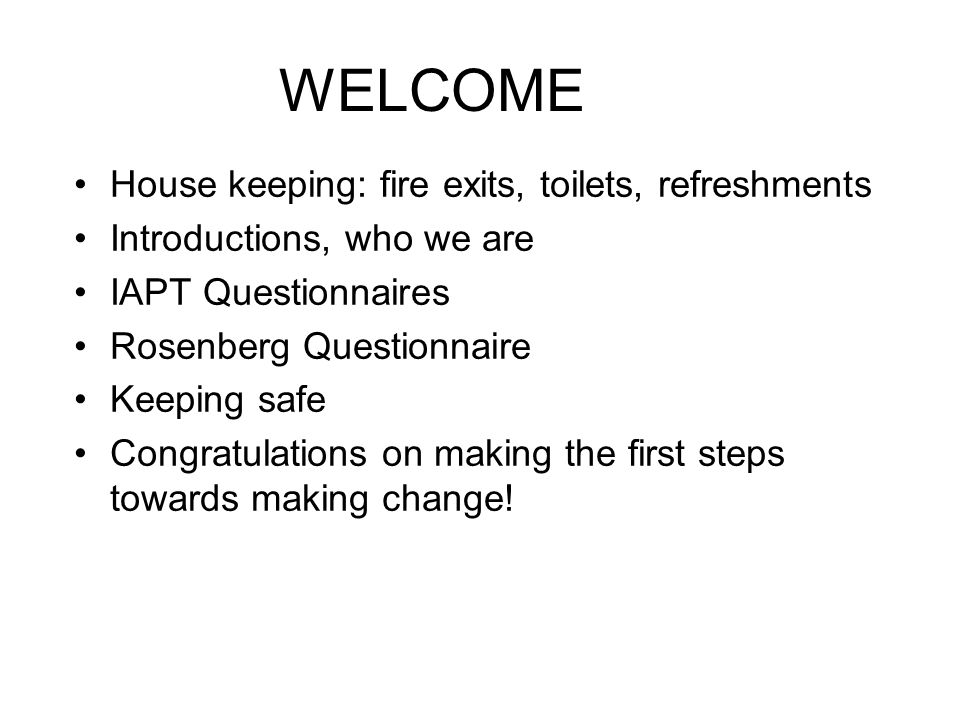 WELCOME House keeping: fire exits, toilets, refreshments