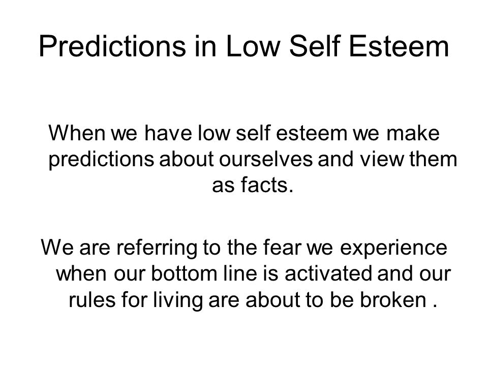 Predictions in Low Self Esteem