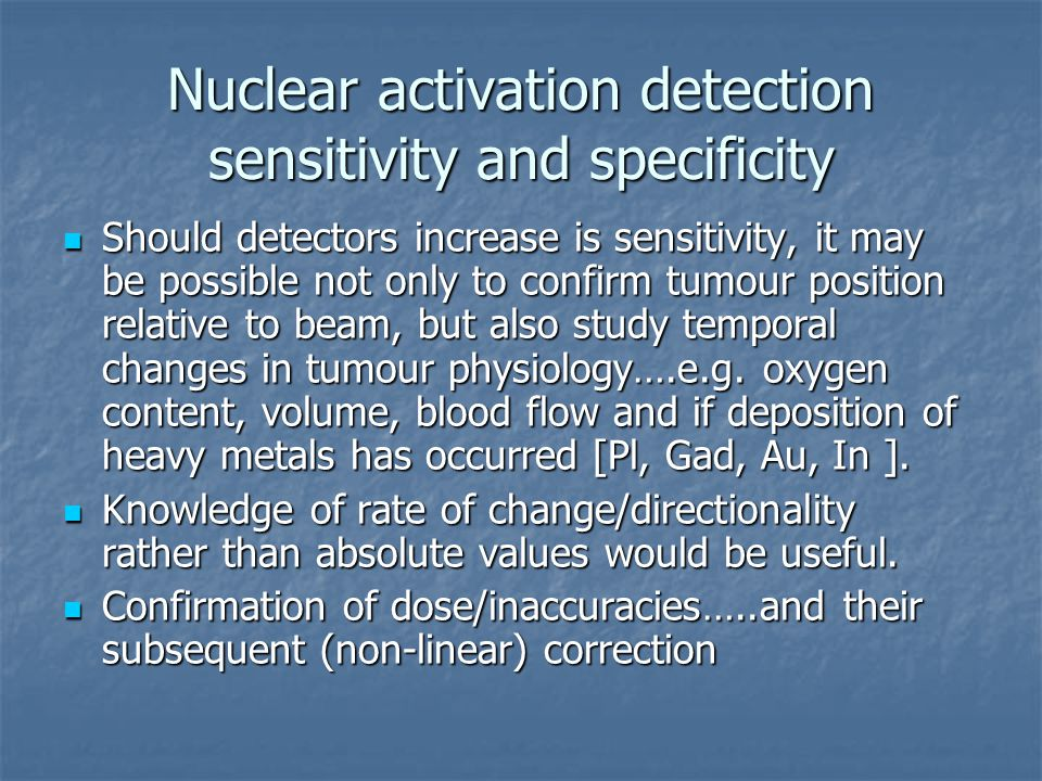 Nuclear activation detection sensitivity and specificity