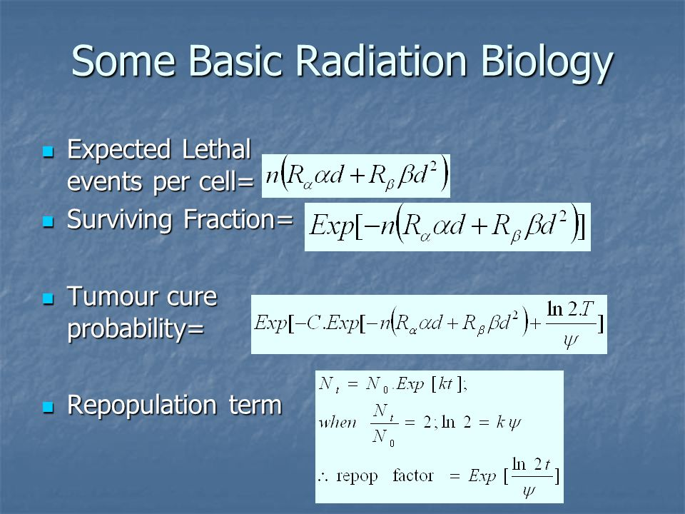 Some Basic Radiation Biology