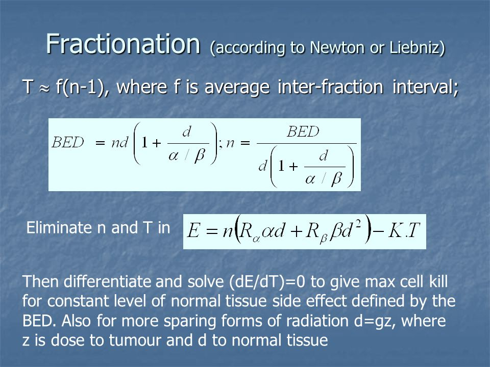 Fractionation (according to Newton or Liebniz)