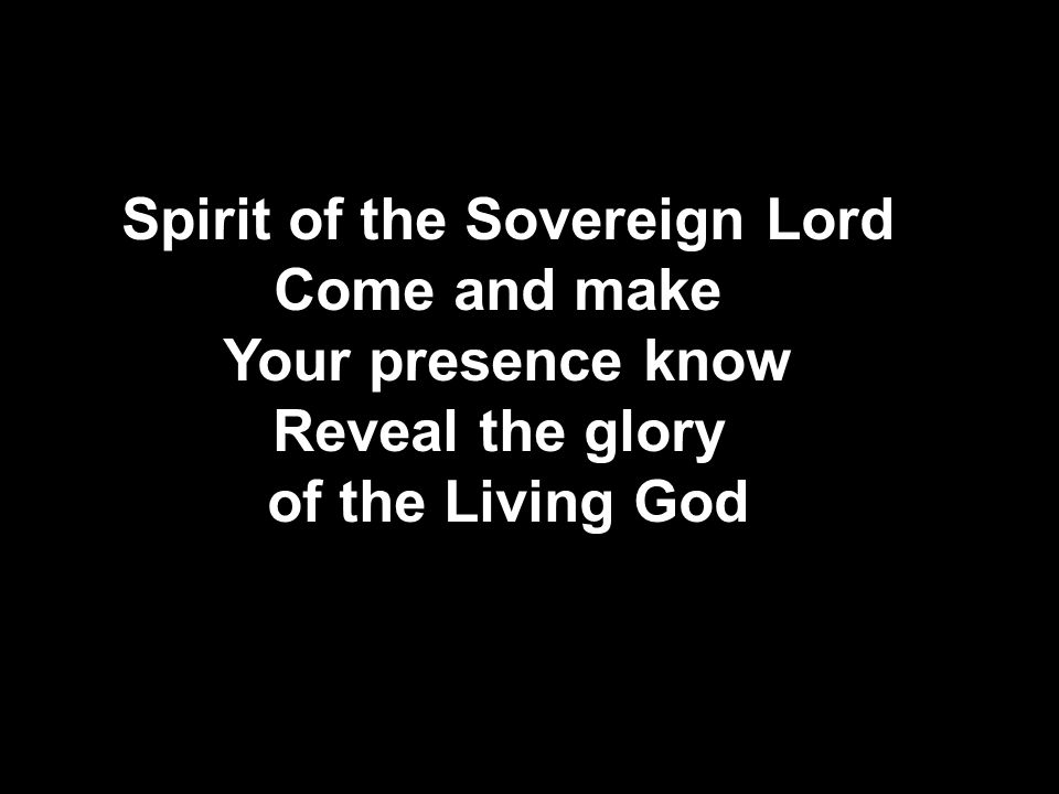 Spirit of the Sovereign Lord