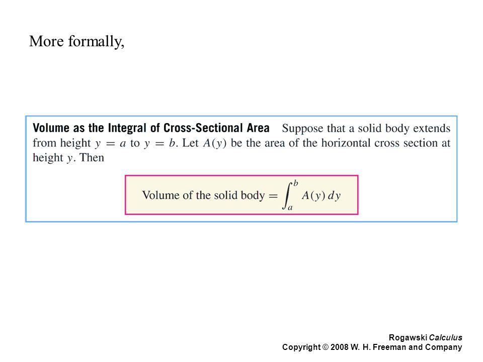 More formally, Rogawski Calculus