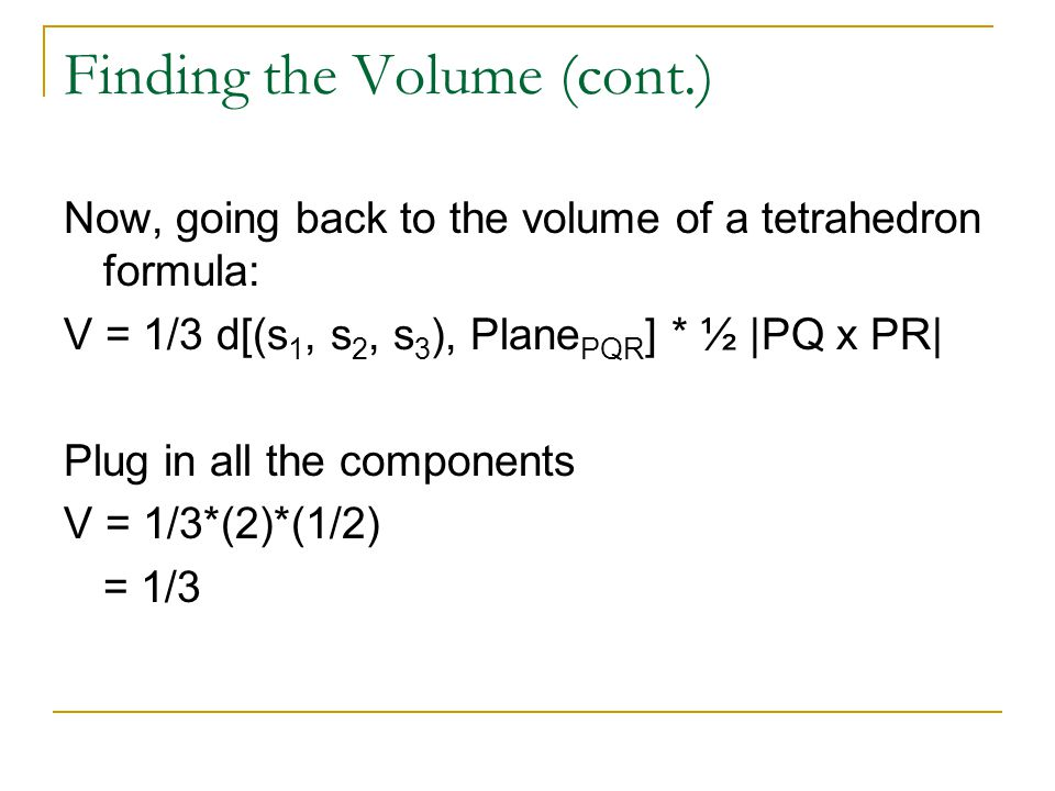 Finding the Volume (cont.)