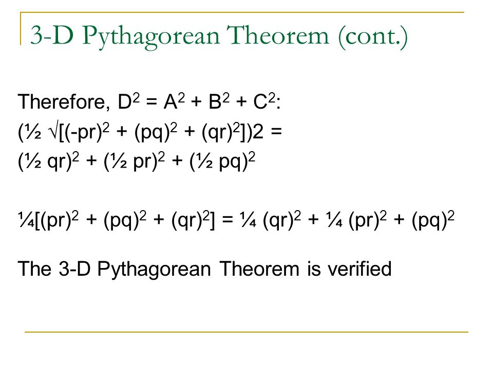 3-D Pythagorean Theorem (cont.)