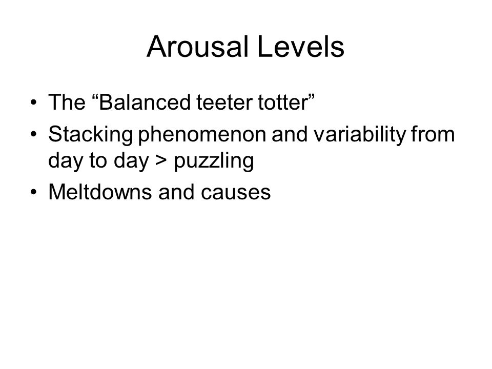 Arousal Levels The Balanced teeter totter