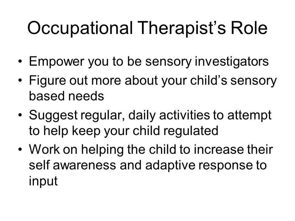 Occupational Therapist's Role