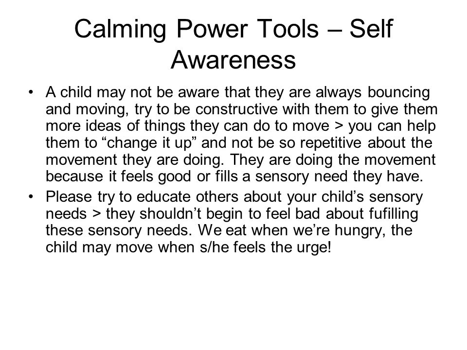 Calming Power Tools – Self Awareness