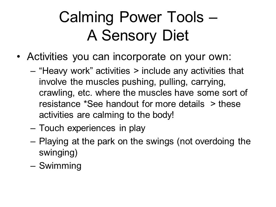 Calming Power Tools – A Sensory Diet