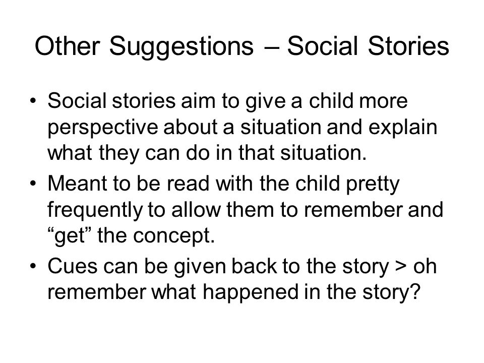 Other Suggestions – Social Stories